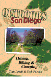 OUTDOORS SAN DIEGO: Hiking, Biking & Camping By Tom Leech & Jack Farnan