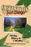 OUTDOORS SAN DIEGO: Hiking, Biking & Camping By Tom Leech & Jack Farnan